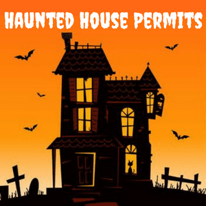 Haunted House Permits