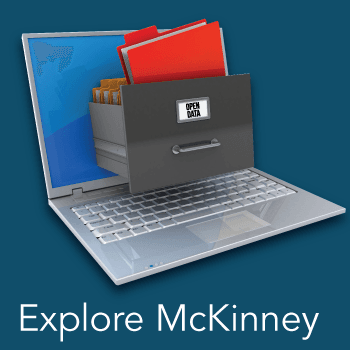 Open Data...Explore McKinney