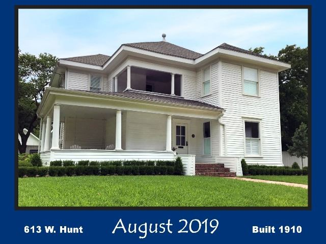 Historic Home Recognition - August 2019 - 613 W. Hunt St.