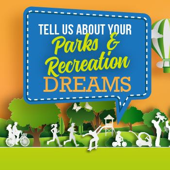 Parks & Rec Dreams Survey