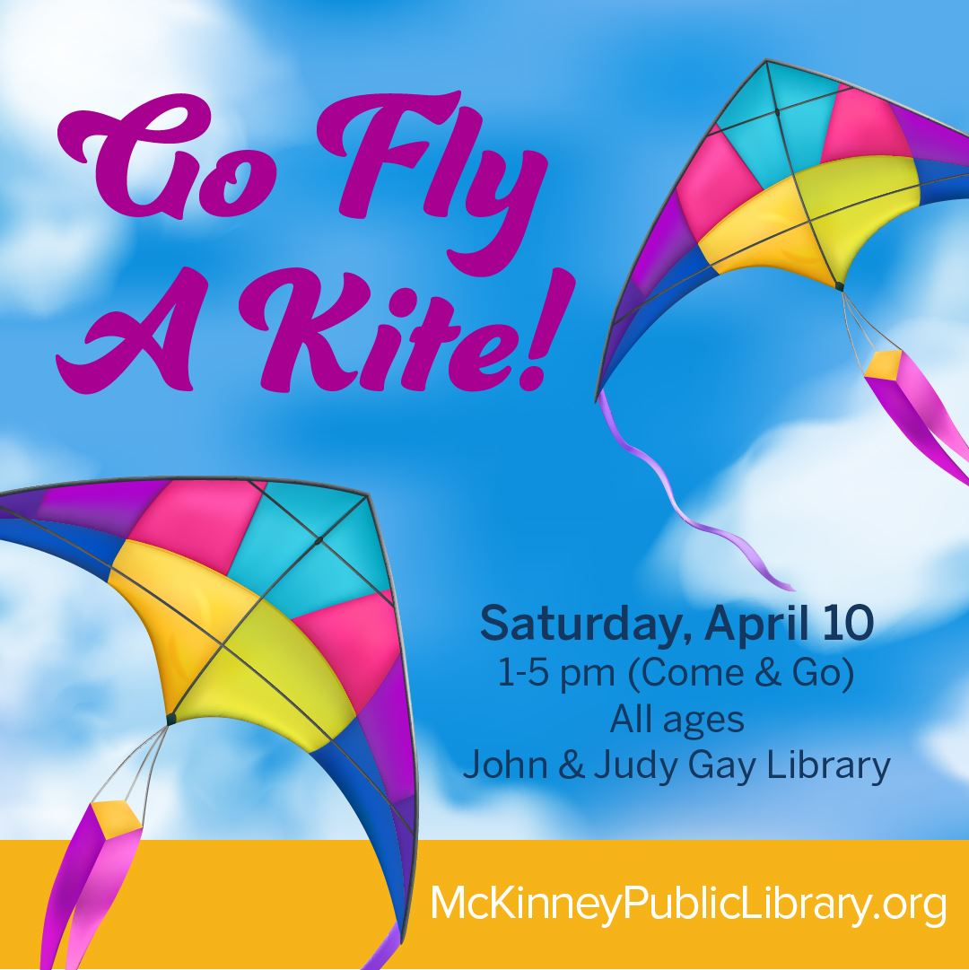 Go Fly A Kite Spring 2021