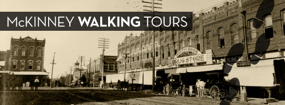 McKinney Walking Tours