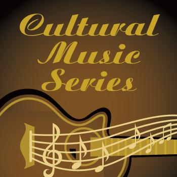 Cultural Music Series