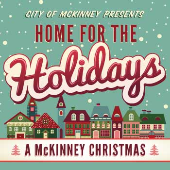 Home for  the  Holidays, a McKinney Christmas