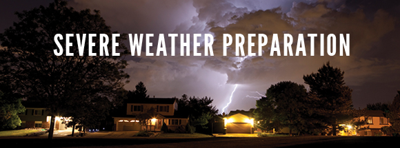 Severe Weather Preparation