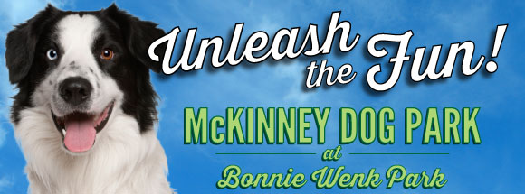 Unleash the Fun! - McKinney Dog Park at Bonnie Wenk Park