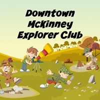 Downtown McKinney Explorers Club